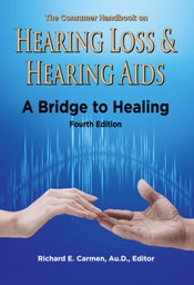 Hearing Loss and Hearing Aids A Bridge to Healing book cover home
